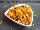Spicy Potato Stir Fry / Urulaikilangu Poriyal