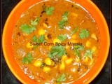 Sweet Corn Spicy Masala