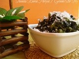 Thandu Keerai Poriyal / Greens Stir Fry