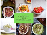 6 Must Try Fresh Summer Salads