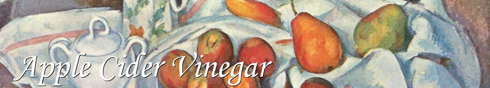 Very Good Recipes - Apple Cider Vinegar