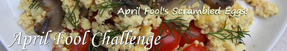 Very Good Recipes - April Fool Challenge