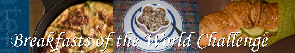 Very Good Recipes - Breakfasts of the World Challenge