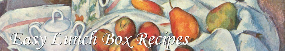 Very Good Recipes - Easy Lunch Box Recipes