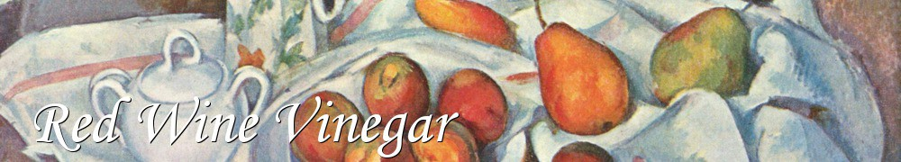 Very Good Recipes - Red Wine Vinegar